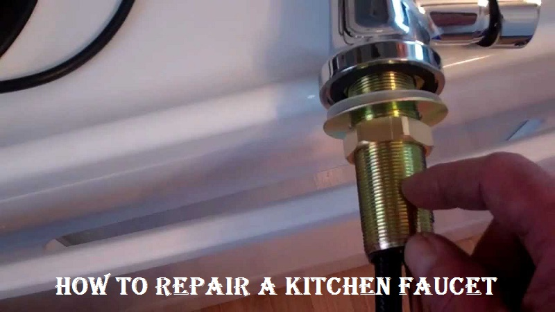 How to repair a kitchen faucet
