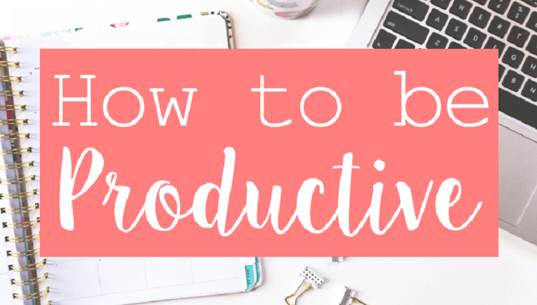 How to be productive in life